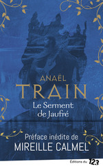 Vente Livre Numérique : Le Serment de Jaufré  - Anaël Train