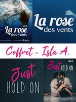 Coffret La rose des vents - Just hold on  - Isla A.