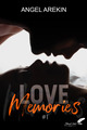 Love memories, tome 1  - Angel Arekin