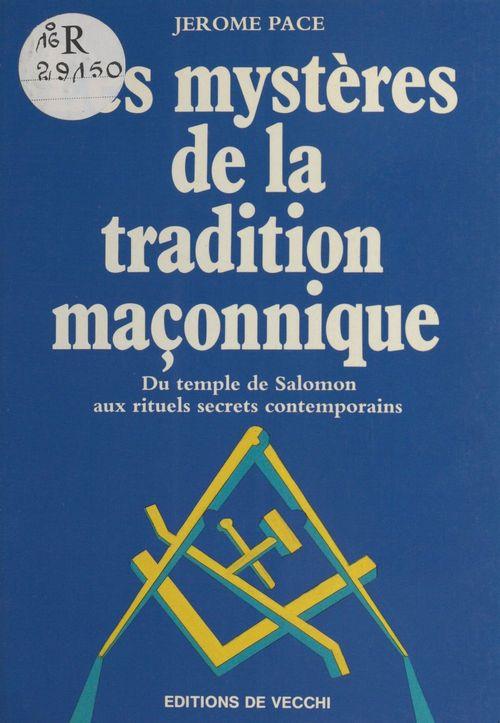 Mystere de la tradition maconnique