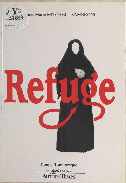 Refuge  - Anne-Marie Mitchell-Sambroni