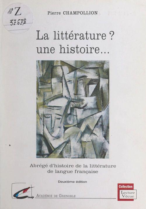 La littérature ? Une histoire...