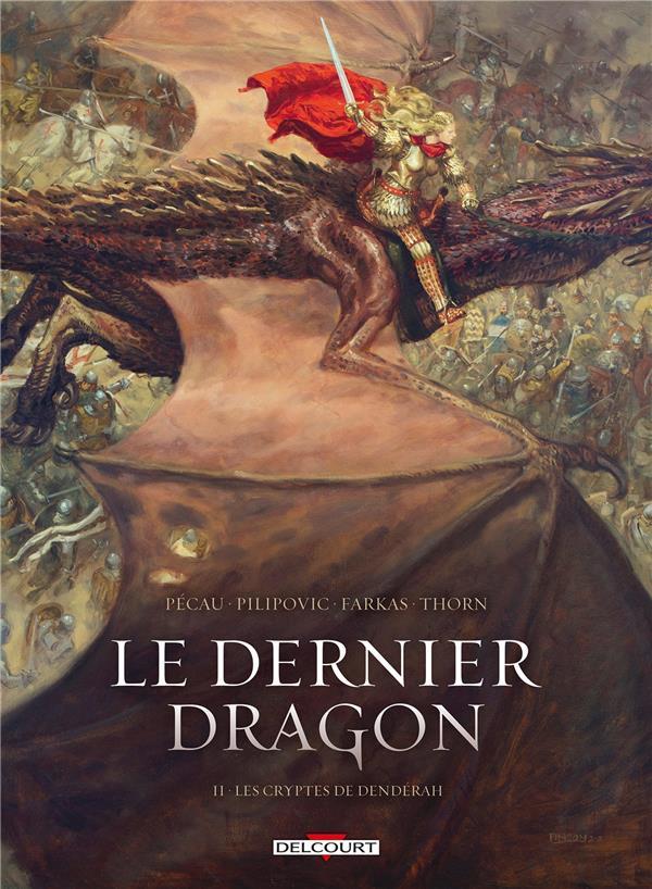 Le dernier dragon T.2 ; les cryptes de Denderah