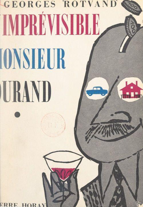 L'imprévisible Monsieur Durand