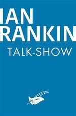 Vente Livre Numérique : Talk-show  - Ian Rankin