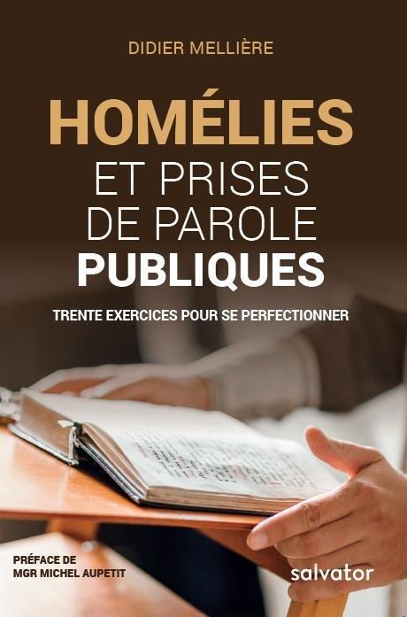 HOMELIES ET PRISES DE PAROLE PUBLIQUES. TRENTE EXERCICES POUR SE PERFECTIONNER