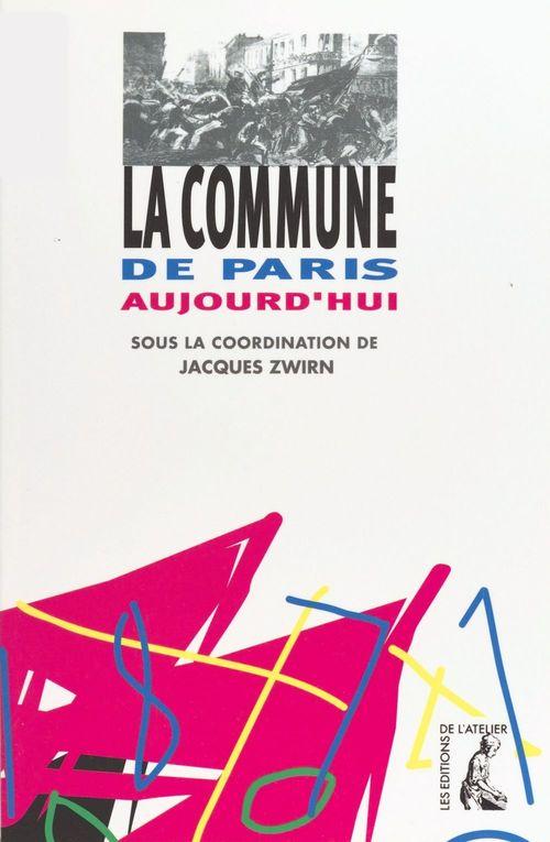 La Commune de Paris aujourd'hui