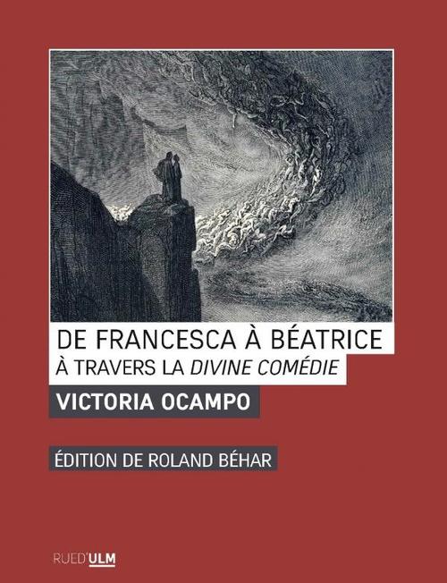 de Francesca à Béatrice ; à travers la Divine Comédie