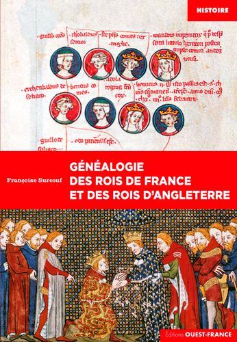 Généalogie des rois de France et des rois d'Angleterre