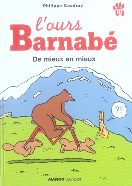 L'ours Barnabé ; de mieux en mieux