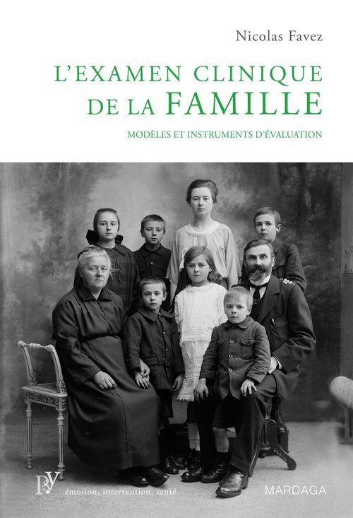 L'examen clinique de la famille ; modèles et instruments d'évaluation
