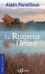 Vente Livre Numérique : La Rumeur du fleuve  - Alain Paraillous