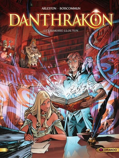 Danthrakon - Volume 1 - Le grimoire glouton