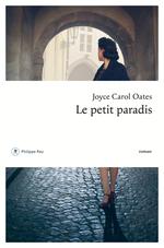 Vente Livre Numérique : Le petit paradis  - Joyce Carol Oates