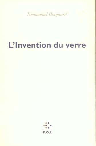 L'invention du verre