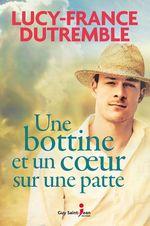 Vente Livre Numérique : Une bottine et un coeur sur une patte  - Lucy-France Dutremble