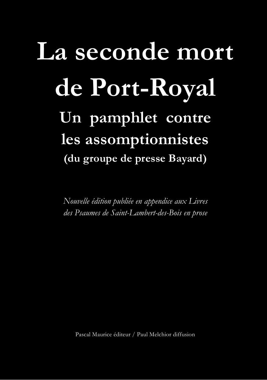 La seconde mort de Port-Royal