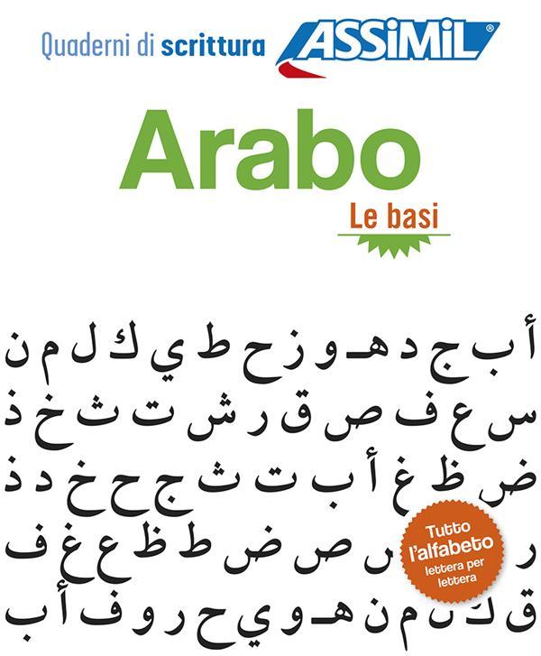 LES CAHIERS D'ECRITURE ; arabo le basi