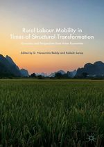 Rural Labour Mobility in Times of Structural Transformation  - D. Narasimha Reddy - Kailash Sarap