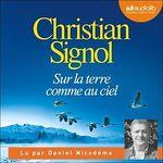 Vente AudioBook : Sur la terre comme au ciel  - Christian Signol