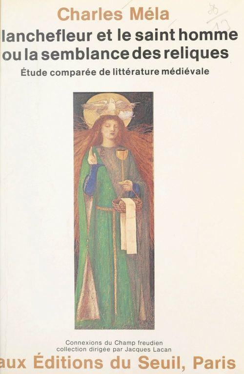 Blanchefleur et le saint homme  - Charles Méla