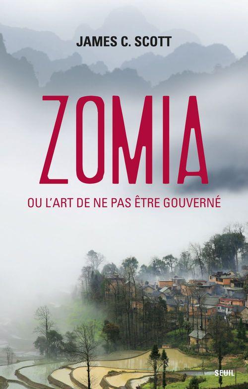 Zomia, ou l'art de ne pas être gouverné