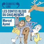 Vente AudioBook : Les contes bleus du chat perché  - Marcel Aymé