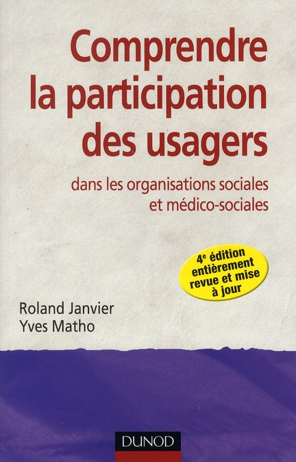 Comprendre la participation des usagers dans les organisations sociales et médico-sociales (4e édition)