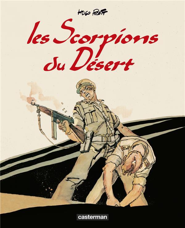 Les scorpions du désert ; Intégrale