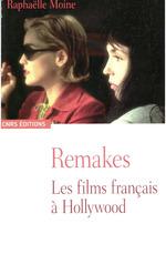 Vente EBooks : Remakes  - Raphaëlle Moine