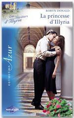Vente EBooks : La princesse d'Illyria (Harlequin Azur)  - Robyn Donald