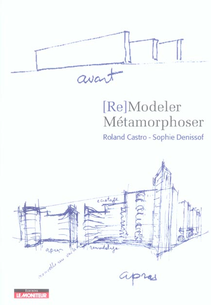 (re)modeler - metamorphoser
