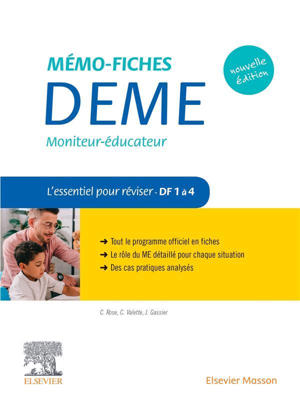 Mémo-fiches ; DEME. moniteur-éducateur ; l'essentiel pour réviser ; DF 1 à 4 (2e édition)