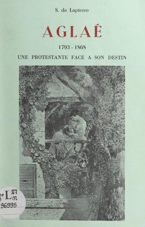 Aglaé, 1793-1868