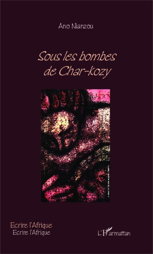 Sous les bombes de Char Kozy