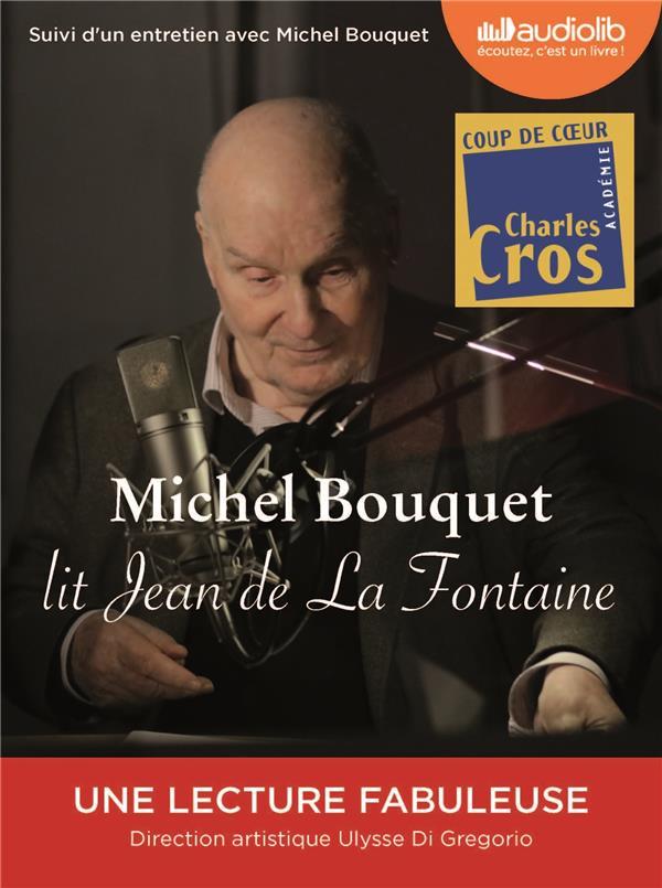MICHEL BOUQUET LIT JEAN DE LA FONTAINE  -  SELECTION DE FABLES ET EXTRAIT DU SONGE DE VAUX