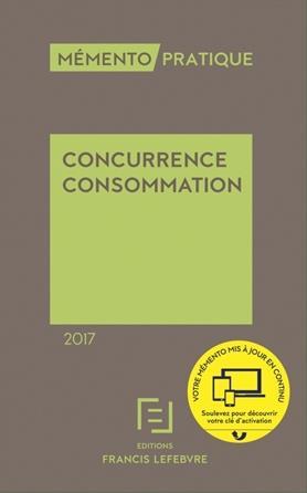 Memento Pratique ; Memento Concurrence Consommation 2017