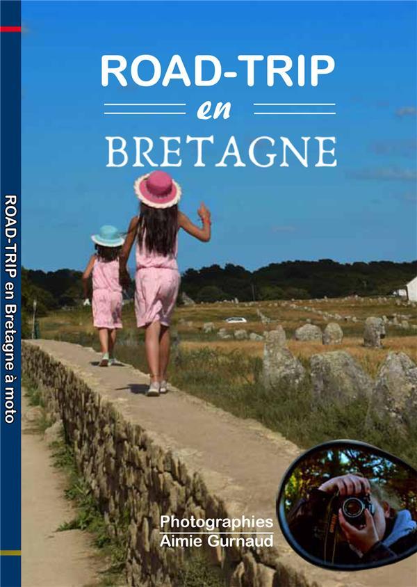 ROAD-TRIP A MOTO EN BRETAGNE
