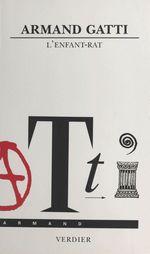 Vente Livre Numérique : L'enfant-rat  - Armand Gatti