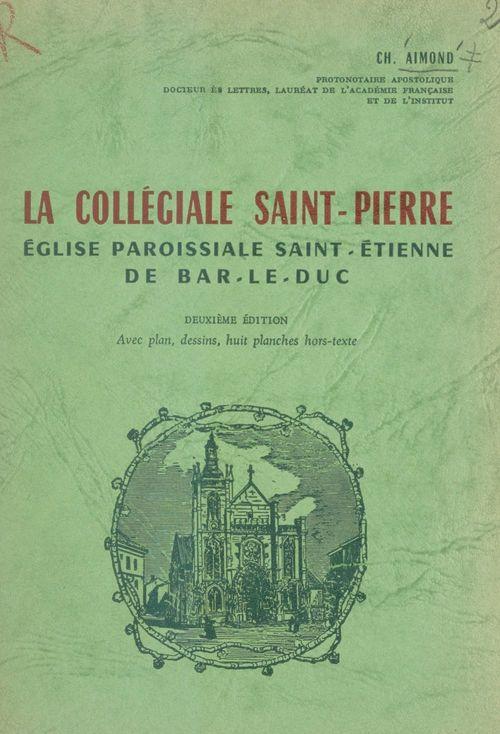 La collégiale Saint-Pierre  - Ch. Aimond