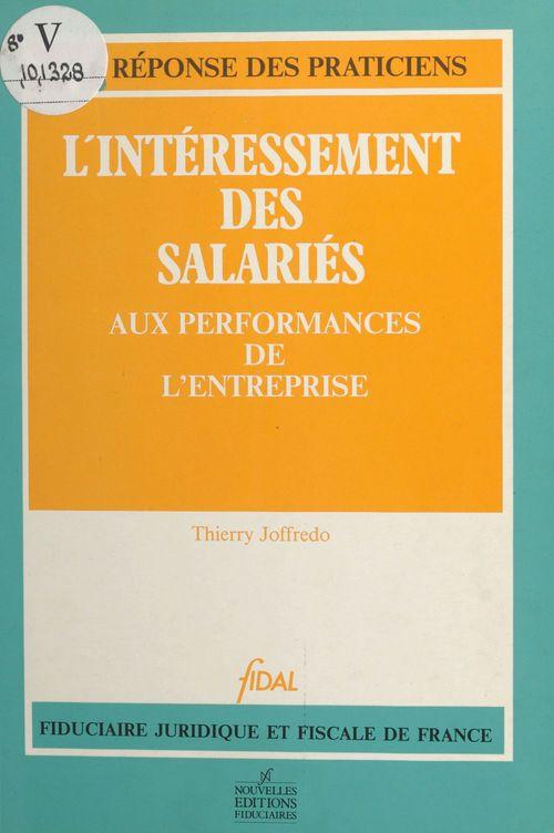 L'intéressement des salariés aux performances de l'entreprise