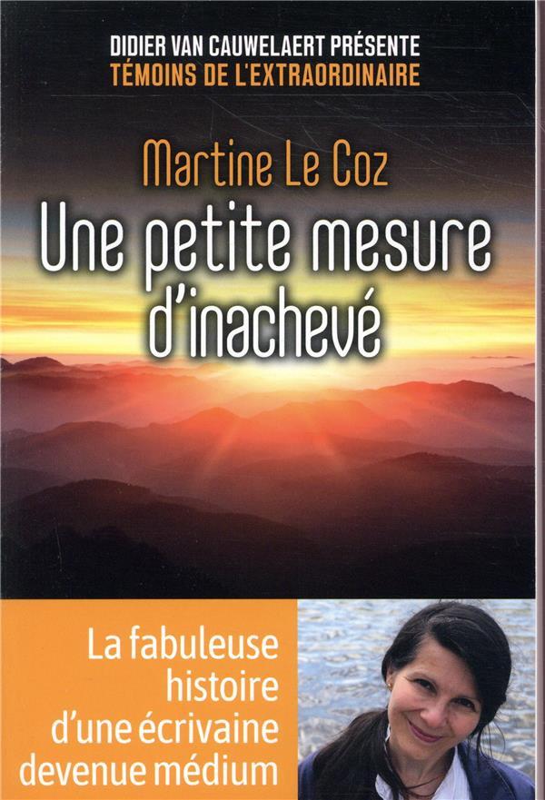 LE COZ, MARTINE - UNE PETITE MESURE D'INACHEVE