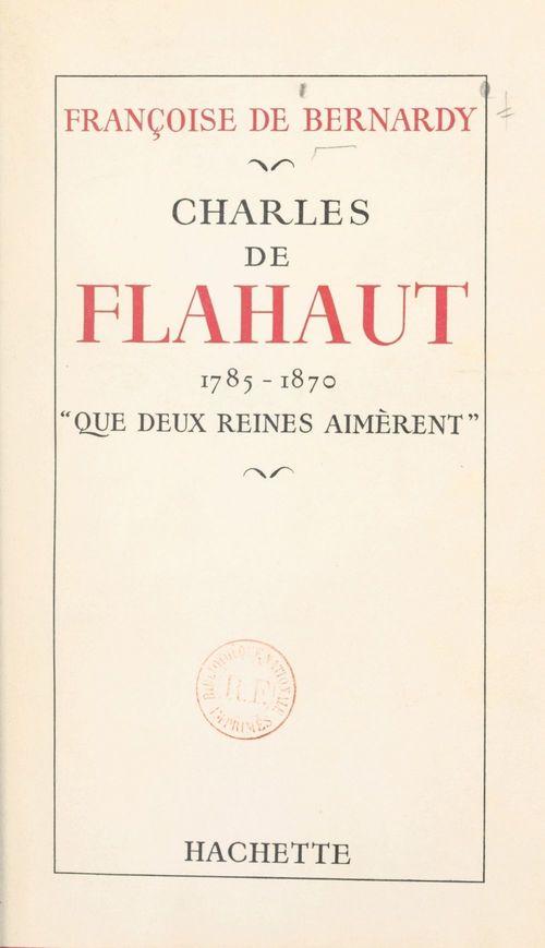 Charles de Flahaut, 1785-1870