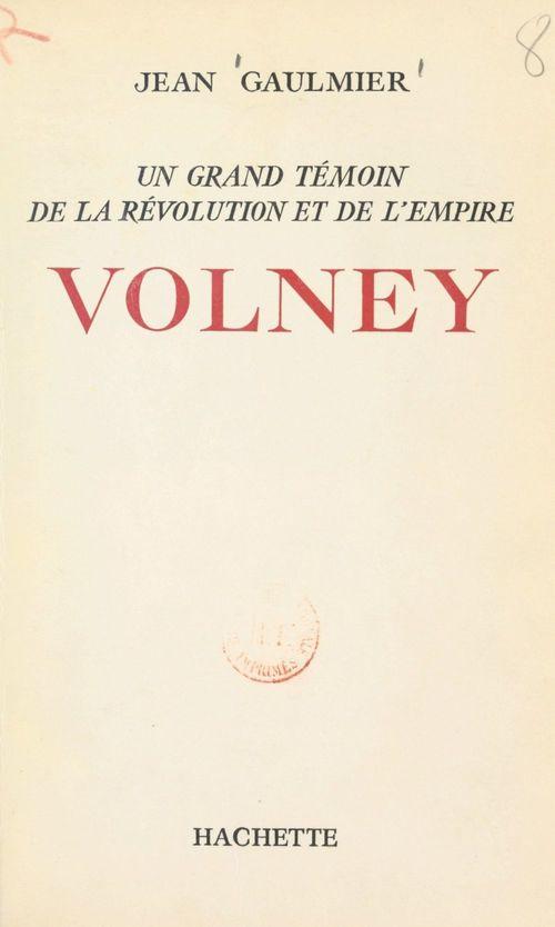 Volney  - Jean Gaulmier