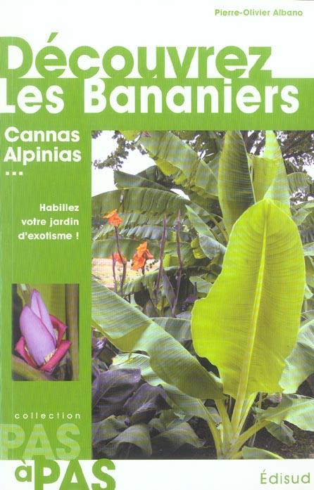 Decouvrez Les Bananiers Cannas Alpinias