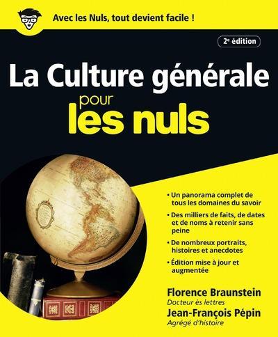 La Culture Generale Pour Les Nuls (2e Edition)