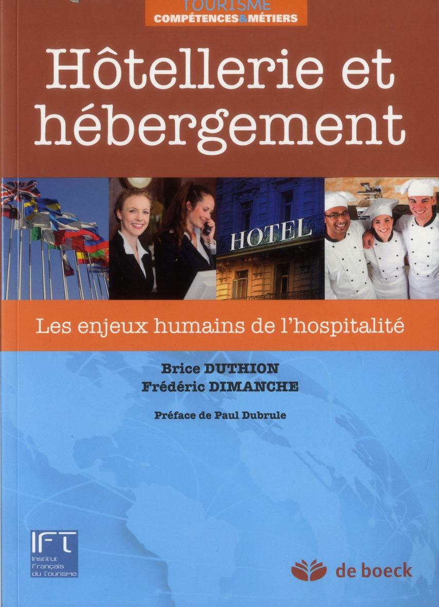 Hotellerie Et Hebergement ; Les Enjeux Humains De L'Hospitalite