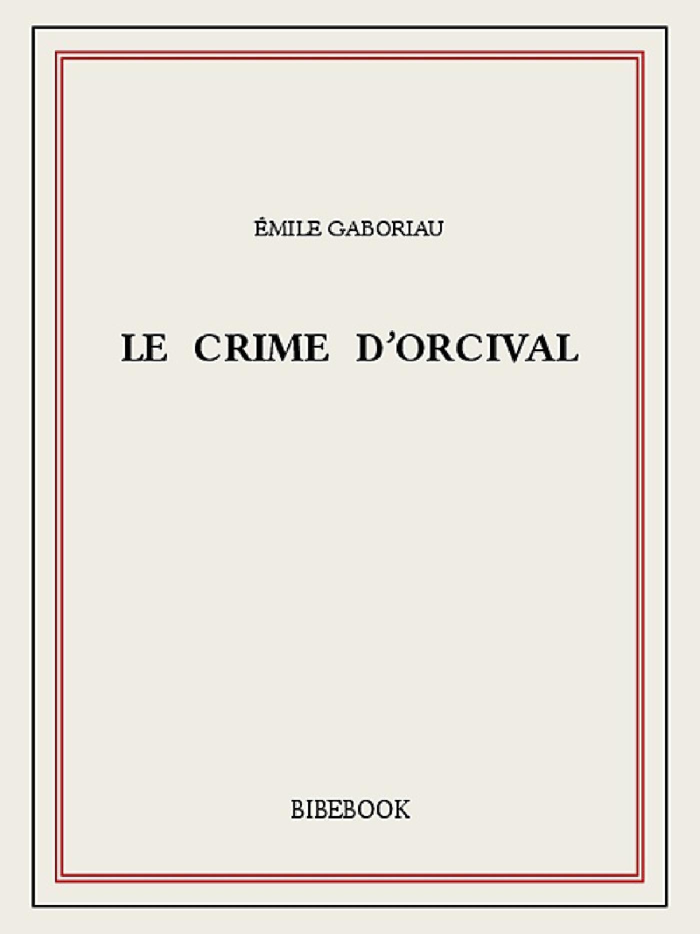 Le crime d´Orcival
