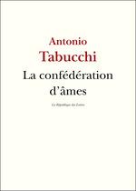 Vente EBooks : La Confédération d'âmes  - Antonio Tabucchi - La République des Lettres