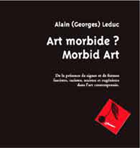 Art morbide ? morbid art